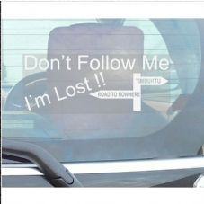 1 x Don't Follow Me I'm Lost Sticker-Car,Van,Truck,Vehicle Adhesive Direction Sign